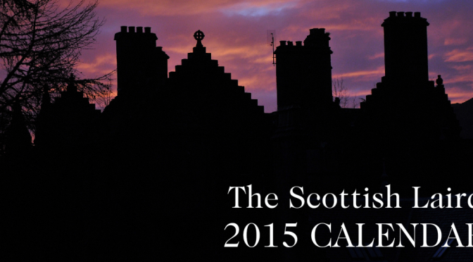 Scottish Laird Calendar for 2015 is published!