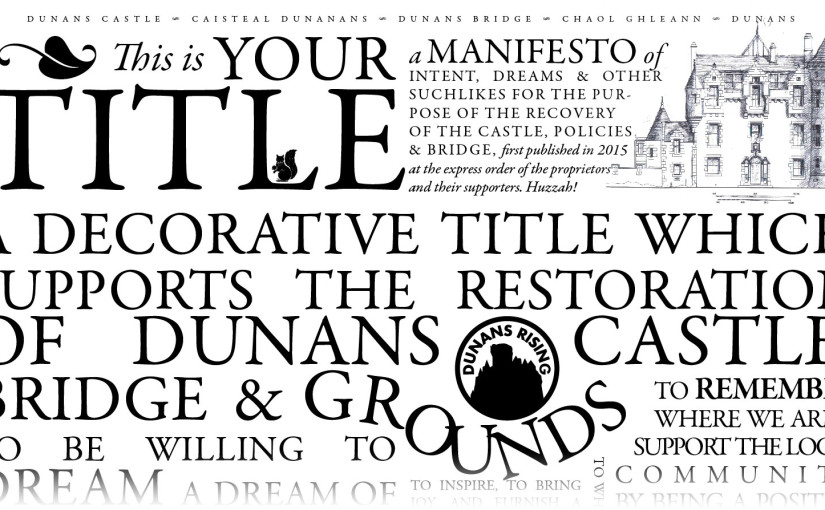 The #DunansCastle Manifesto for Lairds, Lords, Ladies and all supporters of the Restoration of #Dunans